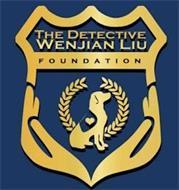 THE DETECTIVE WENJIAN LIU FOUNDATION