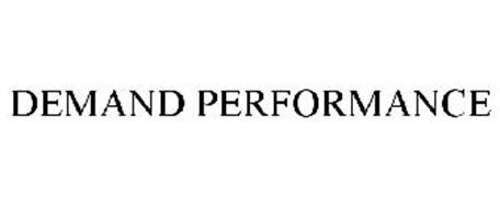 DEMAND PERFORMANCE