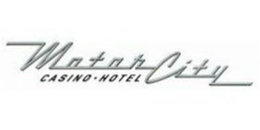 Motor City Casino Hotel Trademark Of Detroit