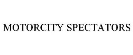 MOTORCITY SPECTATORS