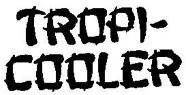TROPI COOLER