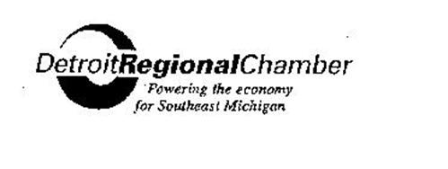 DETROIT REGIONAL CHAMBER POWERING THE ECONOMY FOR SOUTHEAST MICHIGAN