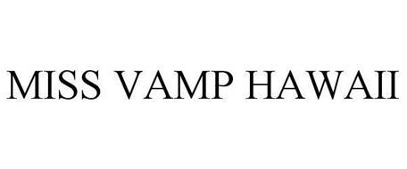 MISS VAMP HAWAII