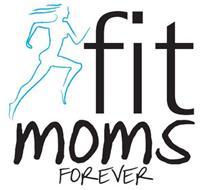 FIT MOMS FOREVER