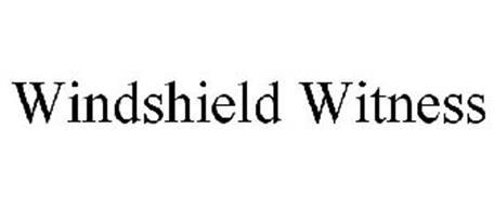 WINDSHIELD WITNESS