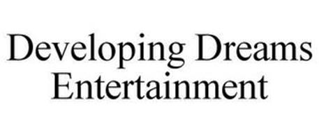 DEVELOPING DREAMS ENTERTAINMENT