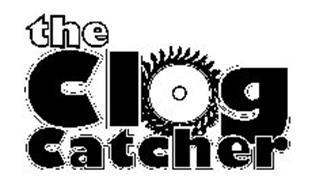THE CLOG CATCHER