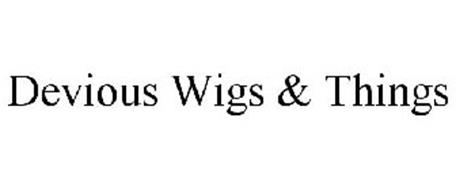 DEVIOUS WIGS & THINGS