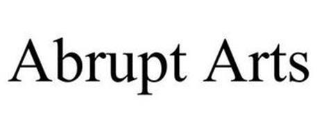 ABRUPT ARTS