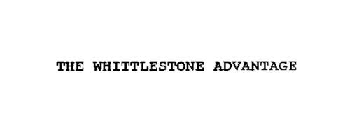 THE WHITTLESTONE ADVANTAGE
