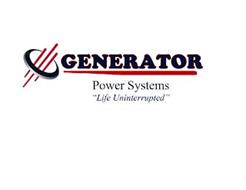"GENERATOR POWER SYSTEMS ""LIFE UNINTERRUPTED"""
