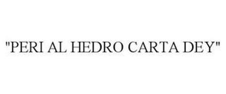 """""""PERI AL HEDRO CARTA DEY"""""""