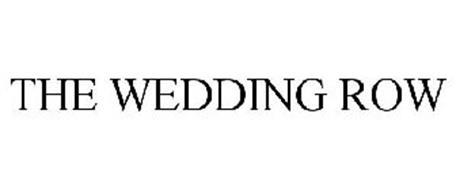 THE WEDDING ROW