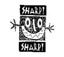 SHARP! SHARP!