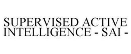 SUPERVISED ACTIVE INTELLIGENCE - SAI -