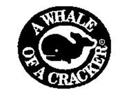 A WHALE OF A CRACKER