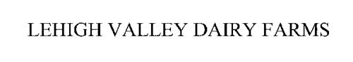 LEHIGH VALLEY DAIRY FARMS