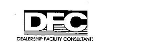 DFC DEALERSHIP FACILITY CONSULTANTS