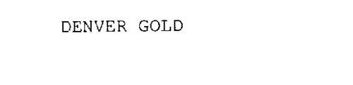 DENVER GOLD