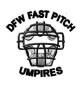 DFW FAST PITCH UMPIRES