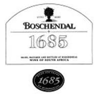 BOSCHENDAL ANNO 1685 1685 MADE, MATURED AND BOTTLED AT BOSCHENDAL WINE OF SOUTH AFRICA OVER 300 YEARS 1685 OF WINEMAKING