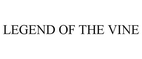 LEGEND OF THE VINE