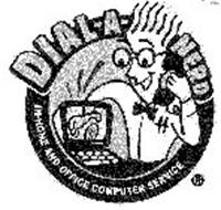 DIAL-A-NERD IN-HOME AND OFFICE COMPUTER SERVICE