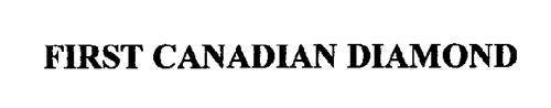 FIRST CANADIAN DIAMOND