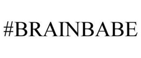 #BRAINBABE