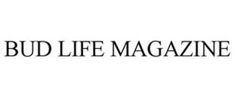 BUD LIFE MAGAZINE
