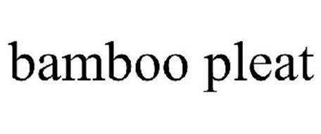 BAMBOO PLEAT
