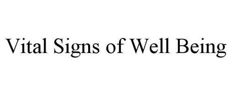 VITAL SIGNS OF WELL BEING