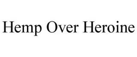 HEMP OVER HEROINE