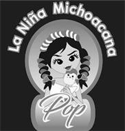 LA NIÑA MICHOACANA POP