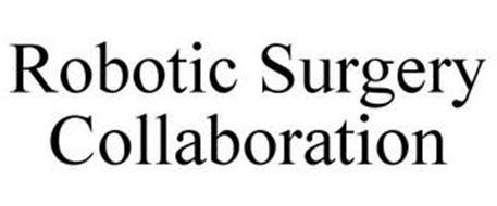 ROBOTIC SURGERY COLLABORATION