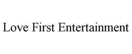 LOVE FIRST ENTERTAINMENT