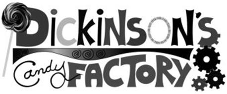 DICKINSON'S CANDY FACTORY