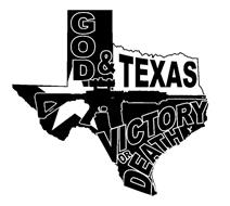 GOD & TEXAS VICTORY OR DEATH