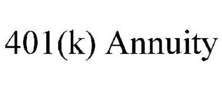 401(K) ANNUITY