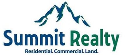 SUMMIT REALTY RESIDENTIAL. COMMERCIAL. LAND.