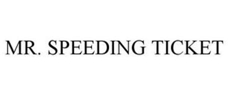 MR. SPEEDING TICKET