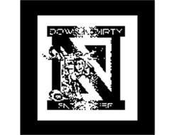 DOWN N DIRTY ENTERPRISE