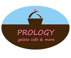 PROLOGY GELATO CAFE & MORE
