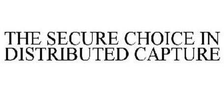 THE SECURE CHOICE IN DISTRIBUTED CAPTURE