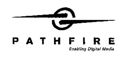 PATHFIRE ENABLING DIGITAL MEDIA