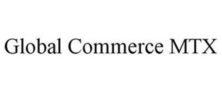GLOBAL COMMERCE MTX