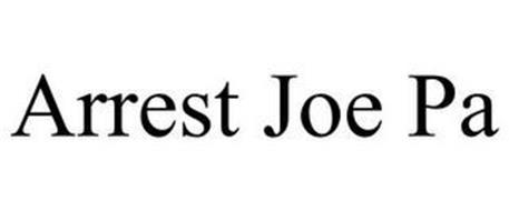 ARREST JOE PA