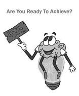 ARE YOU READY TO ACHIEVE? RTA TUTORING