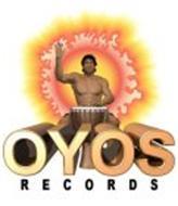 OYOS RECORDS