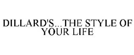 DILLARD'S...THE STYLE OF YOUR LIFE